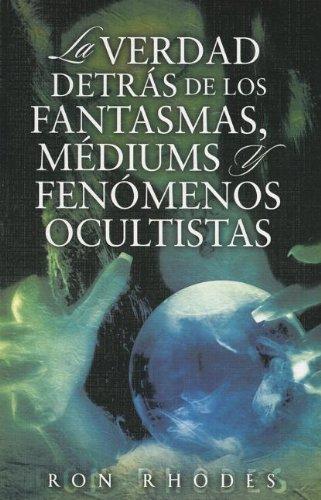 9780789915498: La Verdad Detras de los Fantasmasa, Mediums y Fenomenos Ocultistas (Spanish Edition)