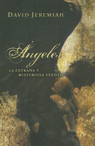 9780789915511: Angeles: La Extrana y Misteriosa Verdad = Angels (Spanish Edition)