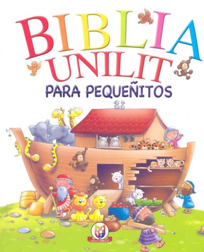 9780789916303: Biblia Unilit: Para Pequenitos (Spanish Edition)