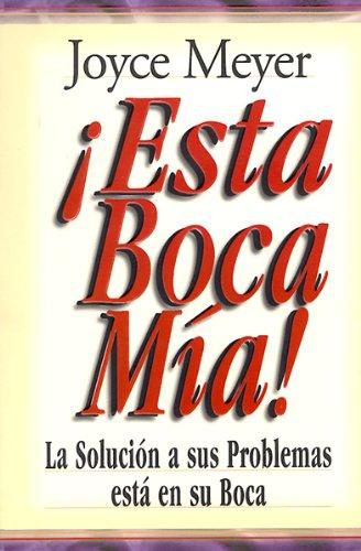 9780789916440: Esta Boca MIA!: Me and My Big Mouth (Mass Market) (Spanish Edition)