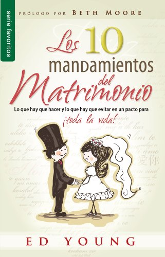 9780789916884: Los 10 Mandamientos del Matrimonio = The 10 Commandments of Marriage (Favoritos)