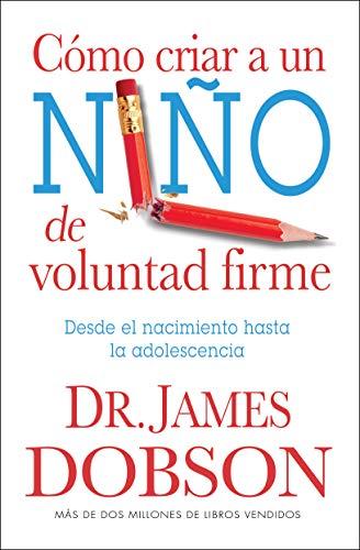 9780789917089: Como Criar A un Nino de Voluntad Firme = The New Strong-Willed Child (Spanish Edition)