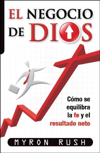 El negocio de Dios / God's Business (Spanish Edition) (9780789917430) by Professor Myron Rush