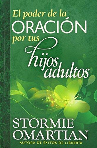 9780789917843: El Poder de la Oracion Por Tus Hijos Adultos = The Power of Praying for Your Adult Children