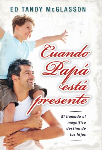 9780789917874: Cuando Papa Esta Presente = The Difference a Father Makes