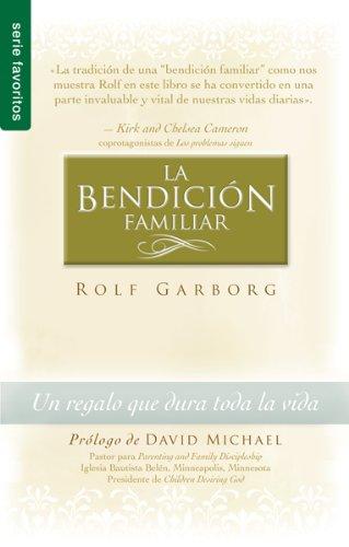 Bendicin Familiar, La: Family Blessing (Spanish Edition): Rolf Garborg