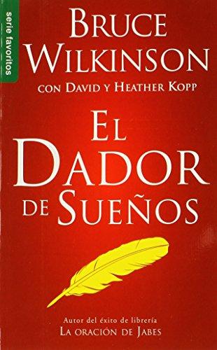9780789918185: El Dador de Suenos = The Dream Giver (Spanish Edition) (Serue Favoritos)