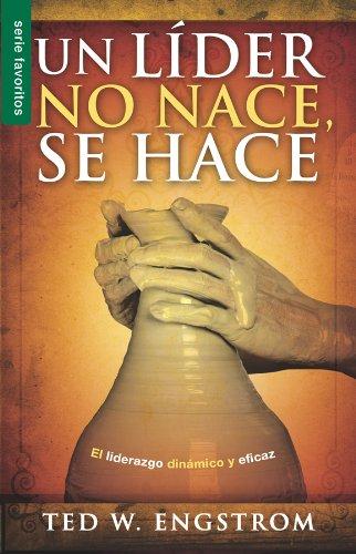 9780789918246: Un lider no nace, se hace (Favoritos) (Spanish Edition) (Serie Favoritos)