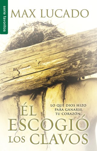9780789918253: El escogio los clavos (Favoritos) (Spanish Edition)