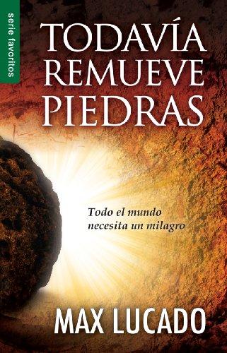 9780789918284: Todavia Remueve Piedras: He Still Moves Stones (Spanish Edition)