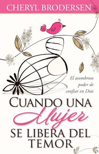 9780789918314: Cuando una mujer se libera del temor (Spanish Edition)