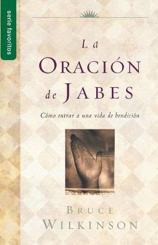 9780789918369: La Oracion de Jabes: Como Entrar A una Vida de Bendicion (Serie Favoritos)
