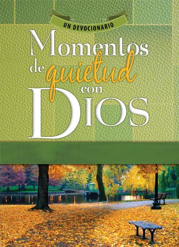 Momentos de quietud con Dios - Quiet Moments with God (Spanish Edition)