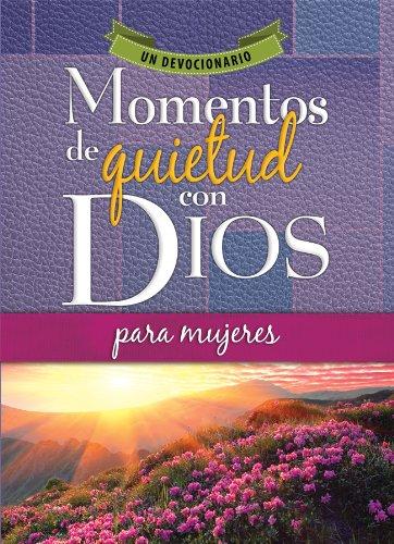 Momentos de Quietud Con Dios Para Mujeres: