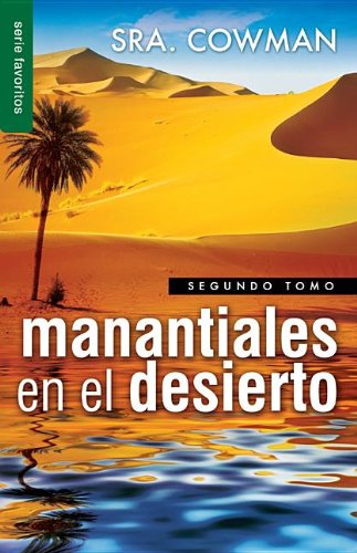 9780789919021: 2: Manantiales en el Desierto, Segundo Tomo = Streams in Tha Desert, Volumen Two (Favoritos)