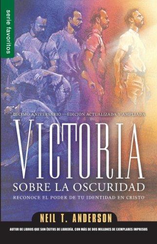 9780789919182: Victoria Sobre la Oscuridad: Reconoce el Poder de Tu Identidad en Cristo (Series Favoritos)