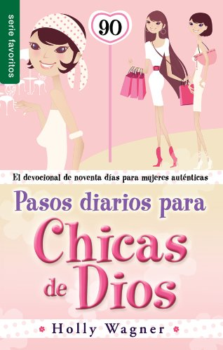 9780789919328: Pasos diarios para las chicas de Dios // Daily Steps For God Chicks (Spanish Edition)