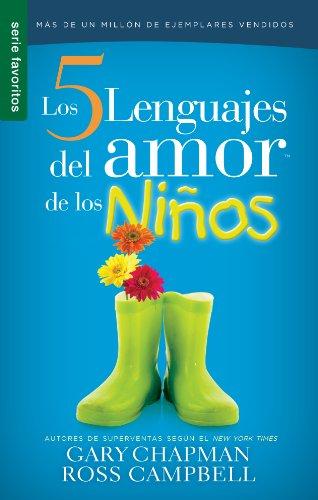 9780789919380: Cinco lenguajes del amor de los niños, Los // Five love languages for children (Serie Favoritos) (Spanish Edition)
