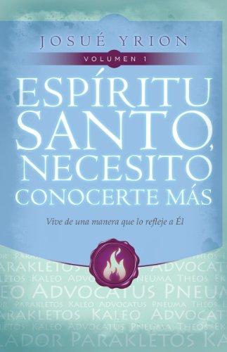 9780789919502: Espiritu Santo, Necesito Conocerte Mas, Volumen 1: Vive de una Manera Que Lo Refleje A el
