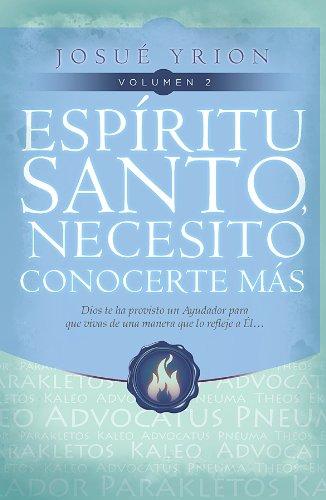 9780789919519: Espiritu Santo, Necesito Conocerte Mas Vol 2: Dios Te Ha Provisto un Ayudador Para Que Vivas de una Manera Que Lo Refleje A El...