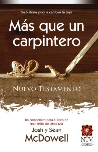 9780789919601: Nuevo Testamento Mas Que Un Carpintero-Ntv