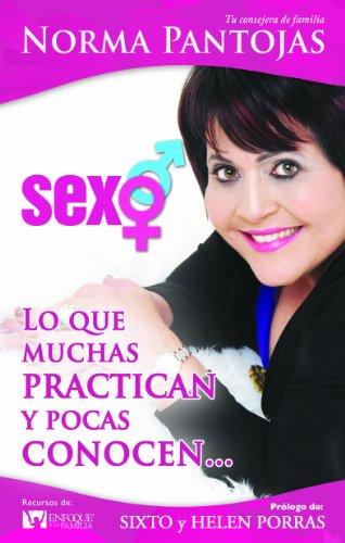 9780789919625: Sexo; Lo Que Muchas Practican y Pocas Conocen... (Enfoque a la Familia)
