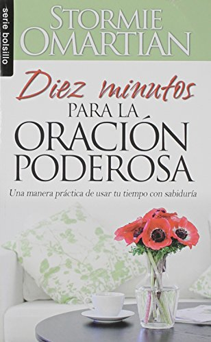 9780789919649: Diez Minutos Para la Oracion Poderosa = Ten Minutes to Powerful Prayer (Serie Bolsillo)