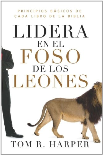 9780789919748: Lidera en el Foso de los Leones = Leading from the Lions'den
