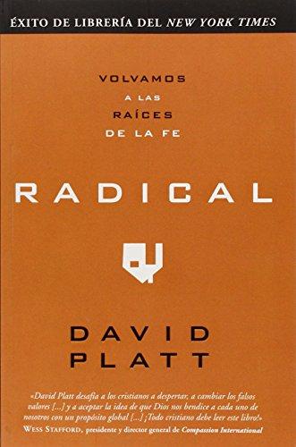 9780789919755: Radical: Volvamos A las Raices de la Fe