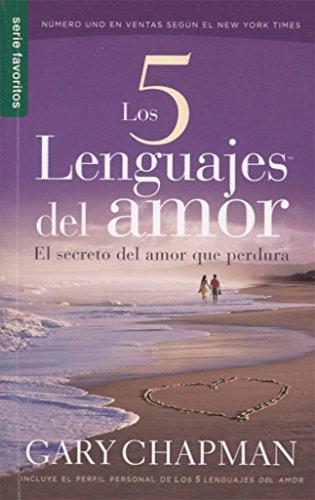 9780789919779: Los 5 Lenguajes del Amor: El Secreto del Amor Que Perdura (Favoritos / Favorites)