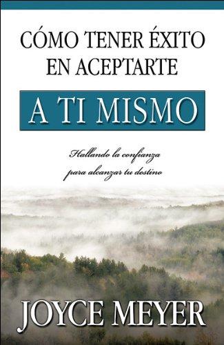 9780789919793: Como tener exito en aceptarte a ti mismo (Spanish Edition)