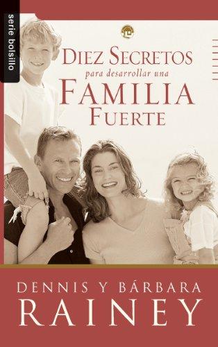 9780789920065: Diez Secretos Para Desarrollar una Familia Fuerte = Growing a Spiritually Strong Family (Serie Bolsillo)