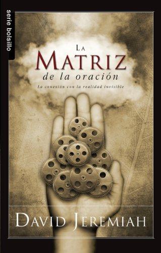 9780789920096: La Matriz de la Oracion = The Prayer Matrix (Serie Bolsillo)