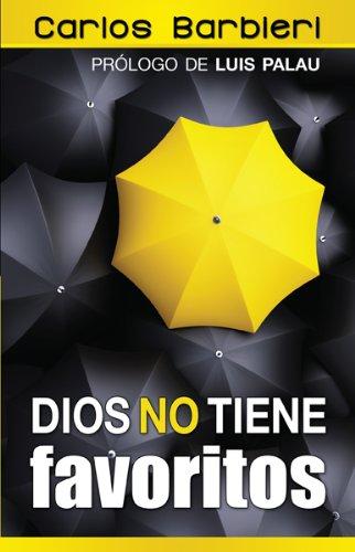9780789920225: Dios No Tiene Favoritos: God Doesn't Have