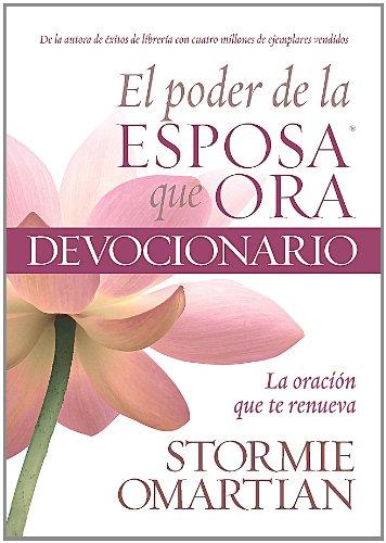 9780789920232: Poder de la esposa que ora, El: Oracion que te renueva - Power of a Praying Wife, The: Vol. 1 (Spanish Edition)
