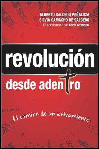 Revolución desde adentro (Revolution From Within) (Spanish Edition): Alberto Salcedo Peñaloza