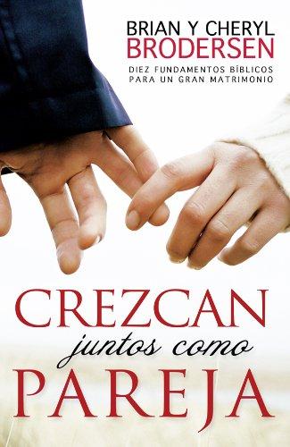 9780789920645: Crezcan juntos como pareja / Growing Together as a Couple (Spanish Edition)