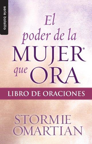 9780789920959: El Poder de La Mujer Que Ora: Libro de Oraciones (Bolsillo)