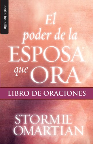 9780789920973: Poder de la esposa que ora, El: Libro de oraciones // Power Of A Praying Wife / Book Of Prayers (Serie Bolsillo) (Spanish Edition)