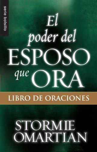 9780789920980: Poder del esposo que ora, El: Libro de oraciones // Power Of A Praying Husband - Book Of Prayers (Serie Bolsillo) (Spanish Edition)