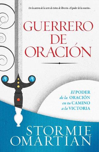 9780789921093: Guerrero de oración/ Prayer Warrior: Guerrero de oración // Prayer Warrior