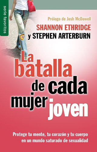9780789921161: Batalla de cada mujer joven, La // Every young woman's battle (Spanish Edition)