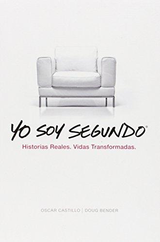 9780789921192: Yo Soy Segundo: Historias Reales. Vidas Transformadas. (Spanish Edition)