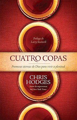 9780789921970: Cuatro copas: Promesas eternas de Dios para vivir a plenitud // Four Cups (Spanish Edition)