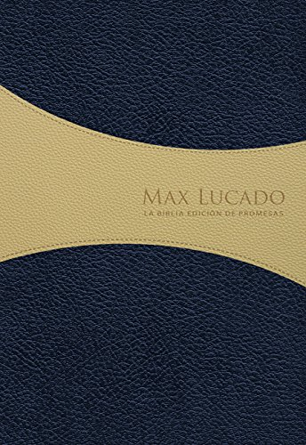 9780789922038: Biblia de Promesas Max Lucado / piel especial /edición para hombres / azul-crema // Max Lucado Promise Bible / Deluxe / Men's Edition / Blue-Beige (Spanish Edition)