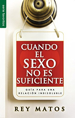 9780789922564: Cuando El Sexo No Es Suficiente // When Sex Isn't Enough (Favoritos)