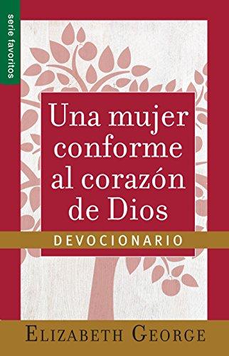 UNA MUJER CONFORME AL CORAZON D/DIOS(DEV