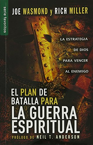 9780789922809: El plan de batalla para la guerra espiritual/ Battle Plan for Spiritual Warfare: La Estrategia De Dios Para Vencer Al Enemigo/ God's Strategy to Defeat the Enemy