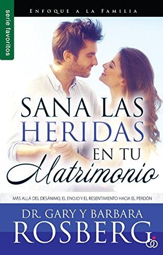 SANA LAS HERIDAS DE TU MATRIMONIO