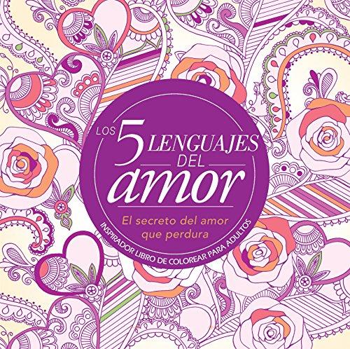 Los 5 lenguajes del amor: libro de: Chapman, Gary